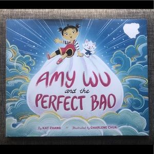•Amy Wu And The Perfect Bao• Kat Zhang